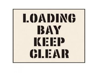 Stencil - LOADING BAY KEEP CLEAR (190mm x 300mm - other sizes available)