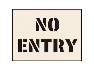Stencil - NO ENTRY (190mm x 300mm - other sizes available)