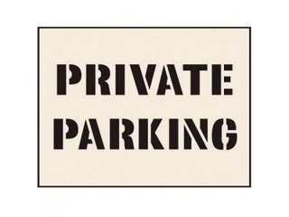 Stencil - PRIVATE PARKING (190mm x 300mm - other sizes available)