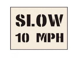 Stencil - SLOW 10 MPH (190mm x 300mm - other sizes available)