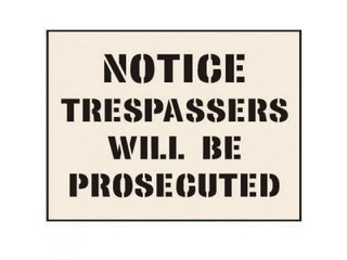 Stencil - TRESPASSERS WILL BE PROSECUTED (190mm x 300mm - other sizes available)